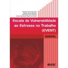EVENT - Escala de Vulnerabilidade ao Estresse no Trabalho - Livro de Instruções Vol. 1