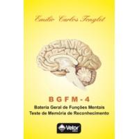 BGFM-4 - Bateria Geral de Funções Mentais - Teste de Memória de Reconhecimento - TMR - Livro de Instruções Vol. 1