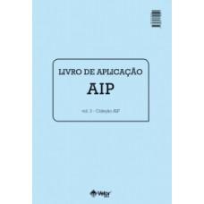 AIP - Avaliação dos Interesses Profissionais - Livro de Aplicação Vol. 3