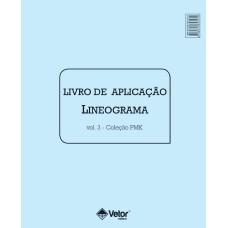 PMK Psicodiagnóstico Miocinético - Livro de Aplicação Lineogramas Vol. 3