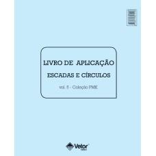 PMK Psicodiagnóstico Miocinético - Livro de Aplicação Escada Círculos Vol. 5