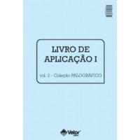 Palográfico - Teste de Personalidade - Livro de Aplicação I Pequeno Vol. 2