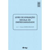 Escala de Empregabilidade - Livro de Avaliação Vol. 4