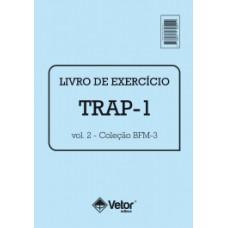 BFM-3 - Bateria de Funções Mentais para Motorista - Teste de Raciocínio Lógico - TRAP-1 - Livro de Exercício Vol. 2