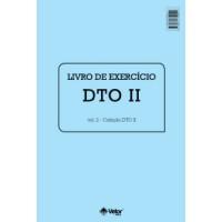 DTO II  - Diagnóstico Tipológico Organizacional - Livro de Exercício Vol. 2