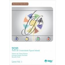TCFI - Teste de Criatividade Figural Infantil - LIVRO DE INSTRUCOES VOL.1