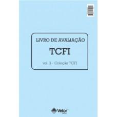 TCFI - Teste de Criatividade Figural Infantil-  Livro de Avaliação Vol. 3