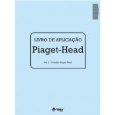 Piaget-Head - Bateria de Orientação Direta - Esquerda - Livro de Aplicação e Avaliação Vol. 2 C/10