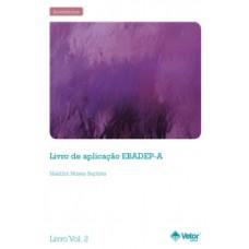 EBADEP-A - Escala Baptista de Depressão Versão Adulto - Livro de Aplicação Vol. 2