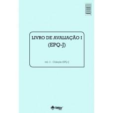 EPQ-J - Questionário de Personalidade para Crianças e Adolescentes - Livro de Avaliação I Vol. 3