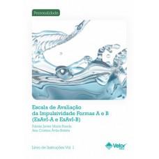 ESAVI A-B - Escala de Avaliação da Impulsividade Formas A-B - Livro de Instruções Vol. 1