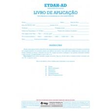 ETDAH-AD - Escala de Transtorno do Déficit de Atenção e Hiperatividade - Livro de Aplicação Vol. 2