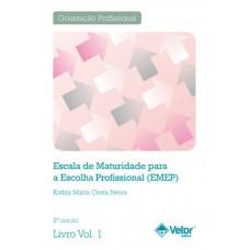 EMEP-2ª Edição - Escala de maturidade para a Escolha Profissional - Livro de Instruções Vol. 1