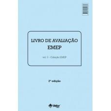 EMEP-2ª Edição - Escala de maturidade para a Escolha Profissional - Livro de Avaliação Vol. 3