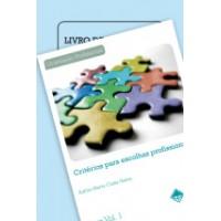 CRITÉRIOS para Escolhas Profissionais 3ª Edição - Coleção