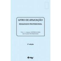 CRITÉRIOS para Escolhas Profissionais 3ª Edição - Livro Aplicação Vol. 3