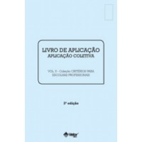 CRITÉRIOS para Escolhas Profissionais 3ª Edição - Livro Aplicação Vol. 5