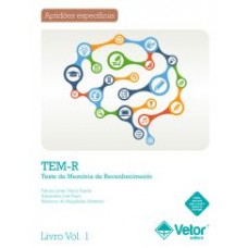 TEM-R - Teste de Memória de Reconhecimento - Livro de Instruções Vol. 1
