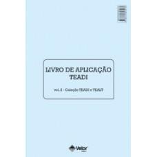 TEADI e TEALT - Teste de Atenção Dividida e Teste de Atenção Alternada - Livro de Aplicação Vol. 2 - TEADI