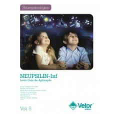 NEUPSILIN-Inf – Instrumento de Avaliação Neuropsicológica Breve Infantil - Livro de Instruções Vol. 1