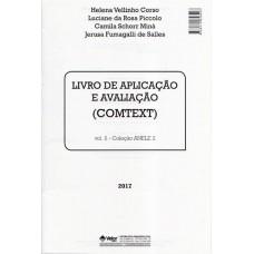 ANELE 2 - COMTEXT - Avaliação da Compreensão de Leitura Textual - Livro de Aplicação e Avaliação - Vol. 2