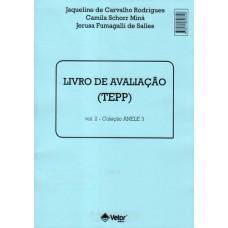 ANELE 3 - TEPP - Tarefa de Escrita de Palavras e Pseudopalavras - Livro de Avaliação Vol. 2