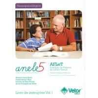 ANELE 5 - Avaliação da Fluência de Leitura Textual - AFLeT - Livro de Instruções Vol. 1